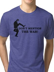 Fawlty Towers - Don't mention the war Tri-blend T-Shirt