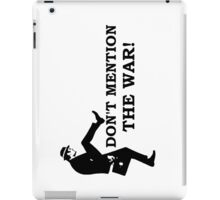 Fawlty Towers - Don't mention the war iPad Case/Skin