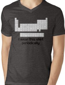 I wear this shirt periodically Mens V-Neck T-Shirt