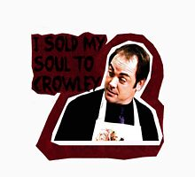 I sold my soul to Crowley. Unisex T-Shirt