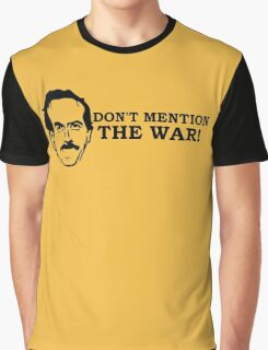Fawlty Towers - Don't mention the war. BASIL Graphic T-Shirt