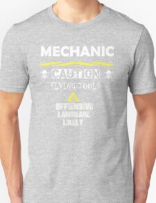 MECHANIC CAUTION FLYING TOOLS T-Shirt