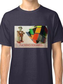 FUCKING SQUARES Classic T-Shirt