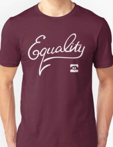 Equality - White Unisex T-Shirt