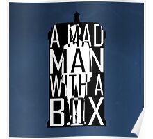 I am definitely a madman with a box! Poster