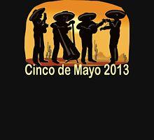 Cinco de Mayo 2013 Unisex T-Shirt