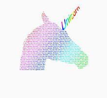 You are the unicorn Unisex T-Shirt