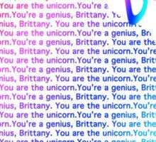 You are the unicorn Sticker