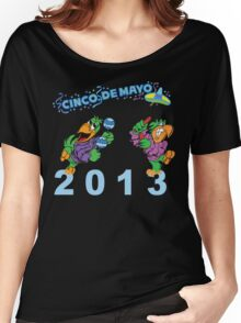 Cinco de Mayo 2013 Women's Relaxed Fit T-Shirt