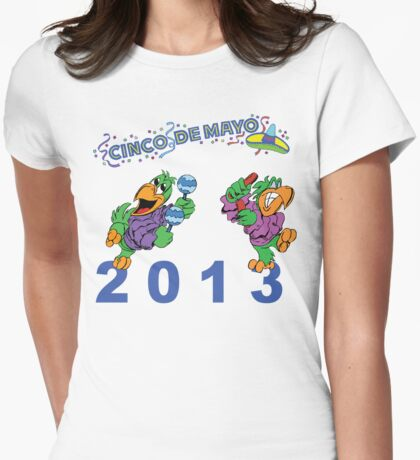 Cinco de Mayo 2013 Womens Fitted T-Shirt