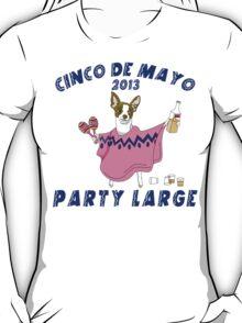 Cinco de Mayo 2013 Party Large T-Shirt