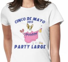 Cinco de Mayo 2013 Party Large Womens Fitted T-Shirt
