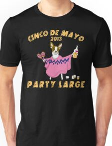 Cinco de Mayo 2013 Party Large Unisex T-Shirt