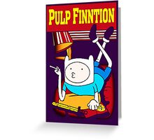Funny Pulp Finntion Adventure Time Greeting Card