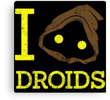 I Love Droid Quotes Canvas Print
