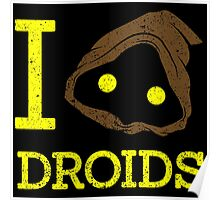 I Love Droid Quotes Poster