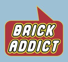 Brick Addict by Bubble-Tees.com by Bubble-Tees