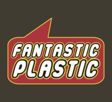 Fantastic Plastic by Bubble-Tees.com by Bubble-Tees