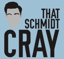 That Schmidt Cray by afternoonTlight