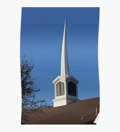 Steeple From Church in Sherman, Texas, USA Poster