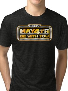 Happy May the 4th!  Tri-blend T-Shirt