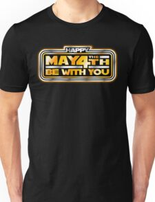 Happy May the 4th!  Unisex T-Shirt
