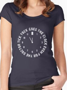 Tick tock goes the clock. Even for the Doctor.  Women's Fitted Scoop T-Shirt