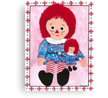 Raggedy Ann and baby Canvas Print
