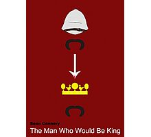 The Man Who Would Be King Photographic Print