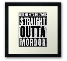 Straight Outta Mordor Quotes Framed Print