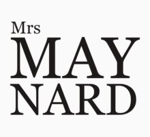 Mrs Maynard by gr8designs4u