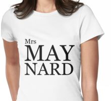 Mrs Maynard Womens Fitted T-Shirt