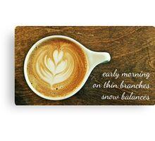 cappuccino haiga Canvas Print