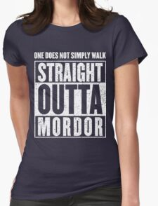 Straight Outta Mordor Quotes Womens Fitted T-Shirt