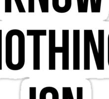 You Know Nothing Jon Snow Sticker