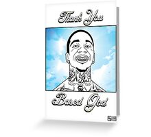 Thank You Based God Greeting Card