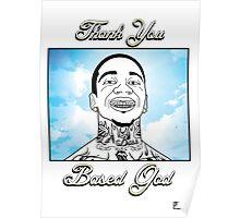 Thank You Based God Poster