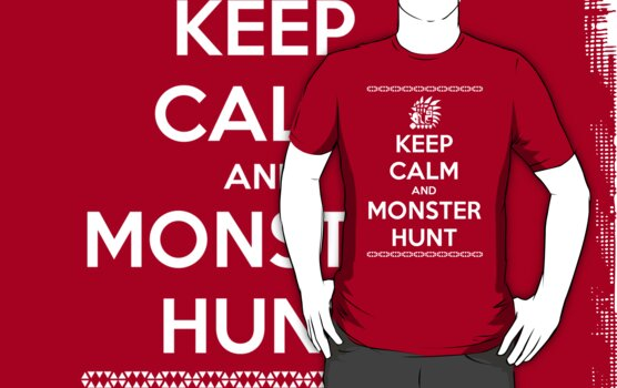 Keep Calm and Monster Hunt (White Text) by dbizal