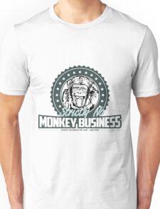 Strickly No Monkey Businesss Unisex T-Shirt