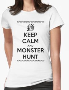 Keep Calm and Monster Hunt (Black Text) Womens Fitted T-Shirt