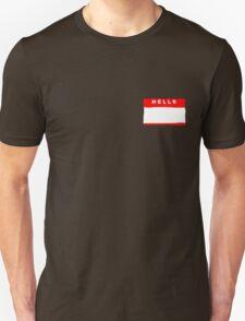 hello my names is tag shirt T-Shirt
