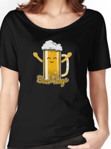 Beer Hugs Women's Relaxed Fit T-Shirt