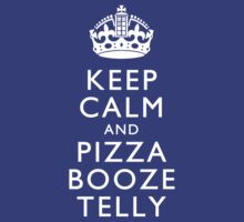 Keep Calm and Pizza Booze Telly T-Shirt