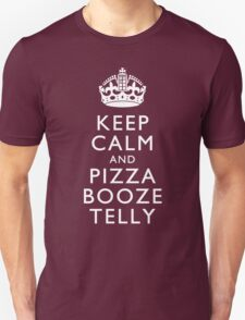 Keep Calm and Pizza Booze Telly Unisex T-Shirt