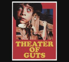 Theater Of Guts design 2 by goofygrape