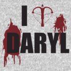 I <3 Daryl - Black Lettering by Kelmo