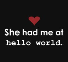 "Couple - She had me at ""Hello World"" (Dark edition) Kids Clothes"