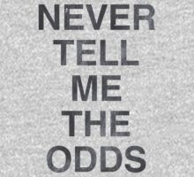 Never Tell Me The Odds! Kids Clothes