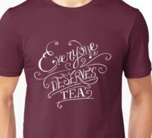 Everyone Deserves Tea (no diary) Unisex T-Shirt