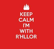 Keep Calm, I'm With R'hllor Unisex T-Shirt